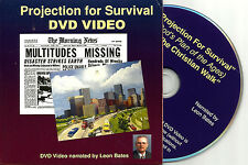 PROJECTION FOR SURVIVAL narrated by Leon Bates. New Bible Prophecy DVD