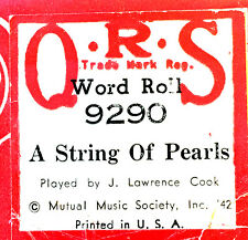 QRS Word Roll A STRING OF PEARLS 9290 J. Lawrence Cook Player Piano Roll