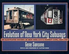 Evolution of New York City Subways : An Illustrated History of New York...