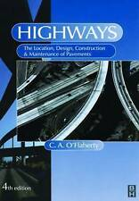 Highways: The Location, Design, Construction and Maintenance of Road-ExLibrary
