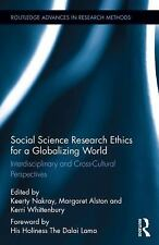Routledge Advances in Research Methods: Social Science Research Ethics for a...