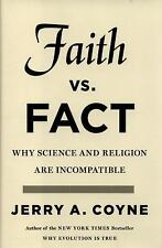 Faith vs Fact: Why Science and Religion Are Incompatible...New Hardcover