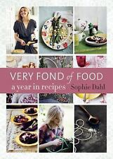 NEW Very Fond of Food: A Year in Recipes by Sophie Dahl Hardcover Book (English)