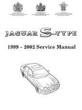 1999 - 2003 JAGUAR S-Type Factory Workshop Service Repair Manual
