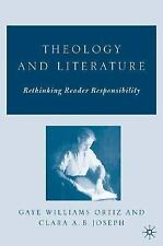 Theology and Literature : Rethinking Reader Responsibility (2006, Hardcover,...