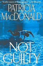 Not Guilty, Patricia MacDonald, Good Condition, Book