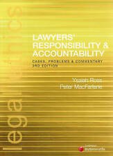 Lawyers' Responsibility and Accountability: Cases, Problems and Commentary by...