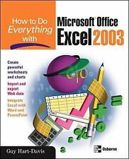 How to Do Everything: How to Do Everything with Microsoft Office Excel 2003...