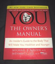 You The Owner's Manual Book--An Insider's Guide to the Body-Health & Younger