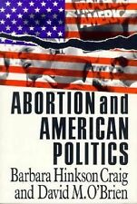 Abortion and American Politics (American Politics Series)-ExLibrary