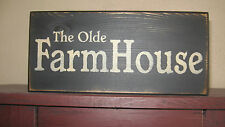 """PRIMITIVE  COUNTRY  THE OLDE FARMHOUSE 12""""  SIGN"""