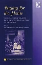 The History of Retailing and Consumption: Buying for the Home : Shopping for...