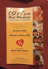 Love Is the Best Medicine for Dental Patients and the Dental Team (2001, Paperb…
