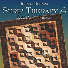 STRIP THERAPY 4 Brenda Henning Bali Pop Quilts NEW BOOK Jelly Roll 6 Projects