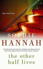 Sophie Hannah The Other Half Lives Very Good Book