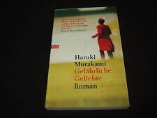 Haruki Murakami - Gefährliche Geliebte