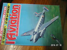 µ1? Revue Fana de l'Aviation n°186 AH.64 Apache DC-3 Curtiss H75 R & P40 FLAMANT