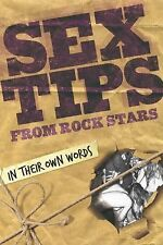 Sex Tips from Rock Stars: In Their Own Words, Miles, Paul, New Books