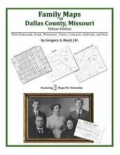 Family Maps of Dallas County, Missouri, Deluxe Edition : With Homesteads,...