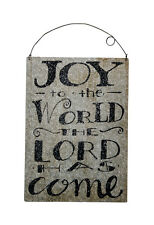 Joy To The World The Lord Has Come~Tin/Metal Christmas Ornament/Sign~Primitive