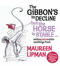 The Gibbons in Decline, But the Horse is Stable, Lipman, Maureen, Used; Good Boo