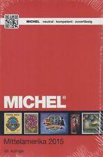 Michel Übersee Katalog Band 1, Teil 2 - Mittelamerika 2015