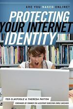 Protecting Your Internet Identity: Are You Naked Online?-ExLibrary