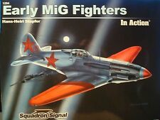 Early Mig Fighters in Action No. 1204 -- Squadron/Signal Publications
