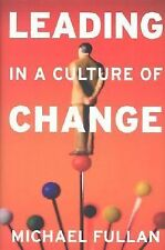 Leading in a Culture of Change - M.G. Fullan (2001, Hardcover) SHIPS FREE TODAY