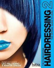 Hairdressing: The Foundations 9781408039809 by Martin Green, Paperback, NEW