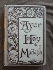 ANTONIO FLORES.AYER HOY Y MANANA.T.III: Manana. MONTANER Y SIMON,1893.illustrée