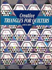 Creative Triangles for Quilters by Janet B. Elwin