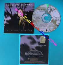 CD Singolo Jackson Browne The Night Inside Me PRCD 1809-2 SPAIN CARDSLEEVE(S26)