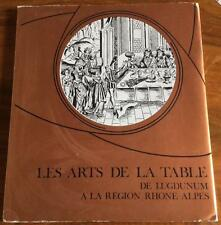 Les arts de la table de Lugdunum à la région Rhône-Alpes