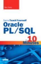 Sams Teach Yourself: Oracle PL/SQL in 10 Minutes by Ben Forta (2015, Paperback)