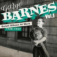 Quiet Gibson At Work - George Barnes (2014, CD NEUF)2 DISC SET