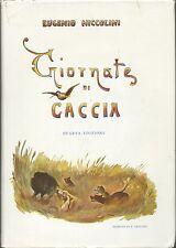 Niccolini - Giornate di Caccia - IV Edizione 1950 Olimpia Firenze