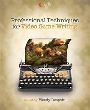Professional Techniques for Video Game Writing - Very Good Cond.