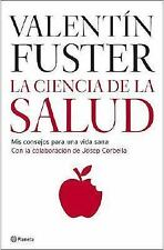La Ciencia De La Salud the Science of Health (Spanish Edition)