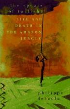 The Spears of Twilight: Life and Death in the Amazon Jungle by Descola, Philipp