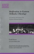 Deification in Eastern Orthodox Theology: An Evaluation and Critique of the Theo