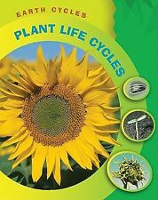 Plant Life Cycles Earth Cycles)