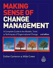Making Sense of Change Management: A Complete Guide to the Models, Too-ExLibrary
