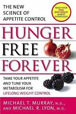Hunger Free Forever: The New Science of Appetite Control-ExLibrary
