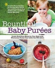 Bountiful Baby Purees: Create Nutritious Meals for Your Baby with-ExLibrary
