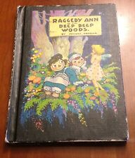 1960 Raggedy Ann & Andy in the Deep Woods by Johnny Gruelle, Bobbs-Merrill Co.