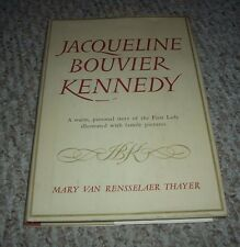 1961 Jacqueline Bouvier Kennedy Jackie Mary Van Rensselaer Thayer 1st ed hc/dj