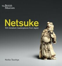Netsuke: 100 Miniature Masterpieces from Japan (Paperback), Tsuch. 9780714124810
