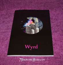 WYRD vol1 with Daniel Schulke, Lee Morgan ++ Witchcraft, Sex Magic, Folk Magic