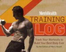 Men's Health Training Log: Track Your Workouts to Build Your Best Body Ever, The